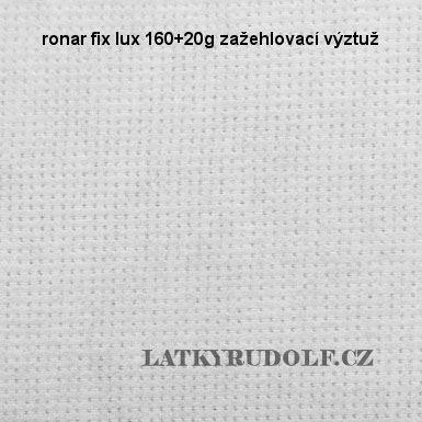 Ronar fix lux 160+20g zažehlovací výztuž 181501